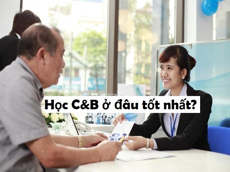 Học c&b ở đâu tốt nhất