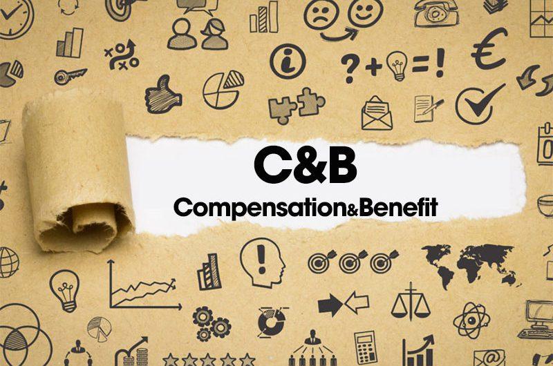 C&B là gì? Các kỹ năng quan trọng trong C&B