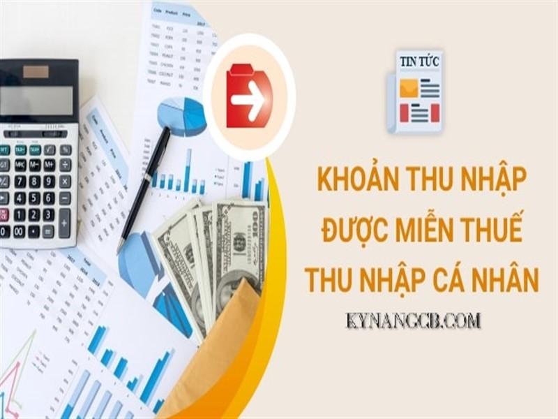 Thu nhập được miễn thuế thu nhập cá nhân