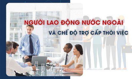 trợ cấp thôi việc cho lao động nước ngoài