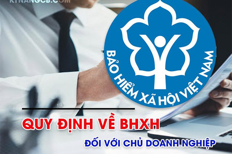 Quy định về mức đóng BHXH đối với chủ doanh nghiệp