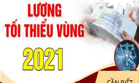 Mức lương tối thiểu vùng 2021 trên cả nước