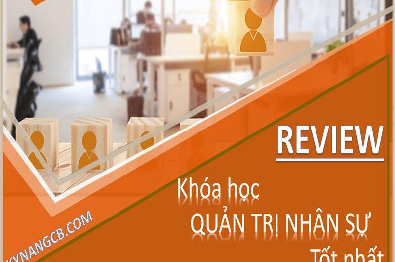 Review khóa học quản trị nhân sự tốt nhất