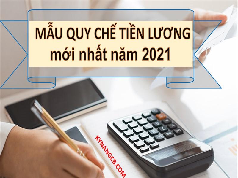 Mẫu quy chế tiền lương mới nhất năm 2021