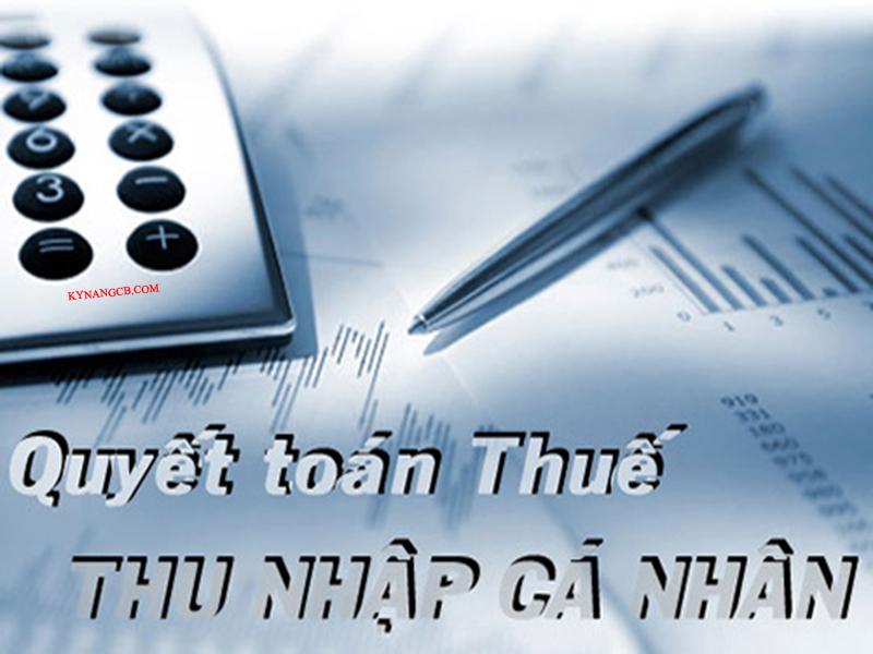Hướng dẫn quyết toán thuế thu nhập cá nhân
