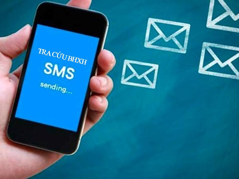 Tra cứu quá trình đóng BHXH qua tin nhắn SMS